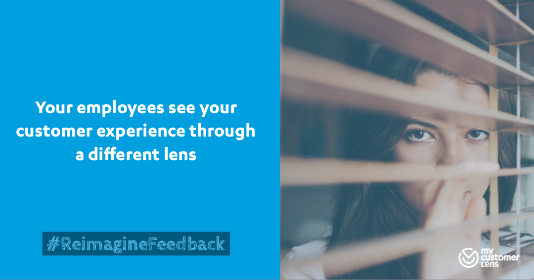 Your employees perspective on customer experience