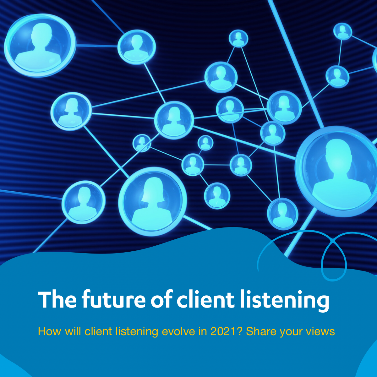 What's the future of client listening?